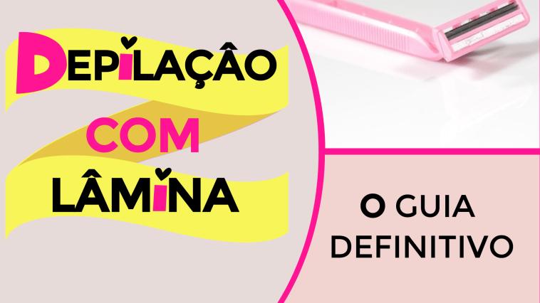 DEPILACAO com lamina - Depilação Com Lâmina Na Virilha: O Guia Definitivo