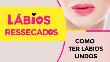 labios ressecados - Lábios Ressecados? Com Ter Lábios Lindos