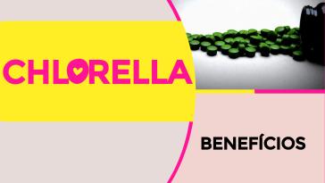 Chlorella - Chlorella - Benefícios e Propriedades