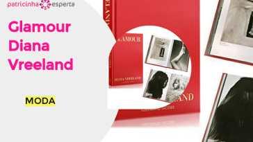 Glamour Diana Vreeland - Seis Livros de Moda imperdíveis!