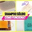 shampoo solido - Shampoo Sólido: Como Funciona? Vantagens e Desvantagens