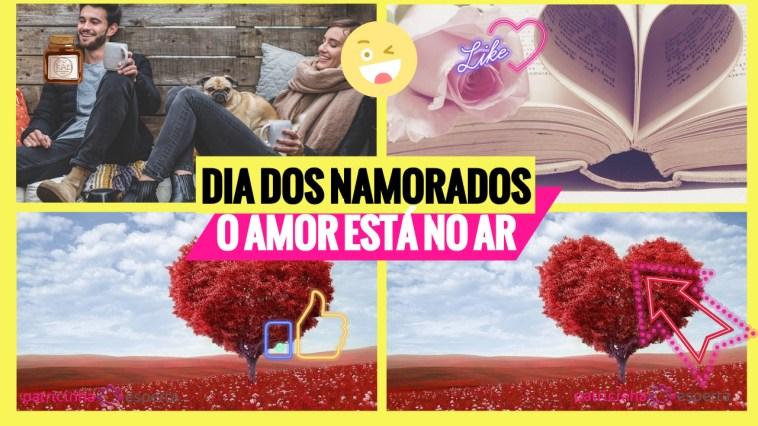 dia dos namorados - Dicas do Dia dos Namorados para quem Namora