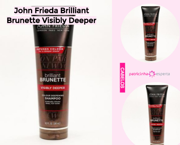 John Frieda Brilliant Brunette Visibly Deeper - Shampoo Tonalizante ✅ Como Funciona, Qual o Melhor? Como Usar