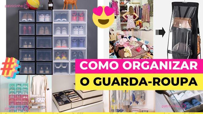Como Escolher o Shampoo Certo 17 - Como Organizar o Guarda-roupa: Ideias Que Facilitam a Organização