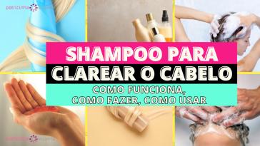 Shampoo para clarear o cabelo