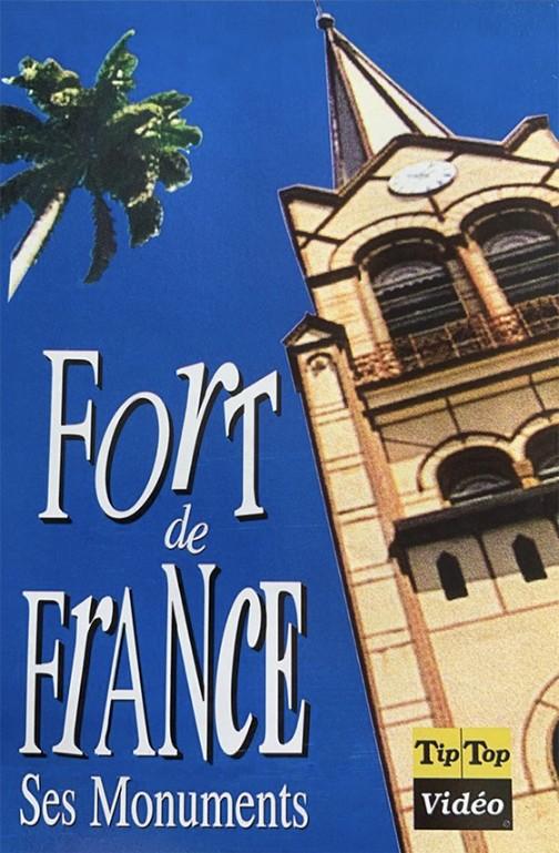 Fort-de-France, ses monuments jacquette