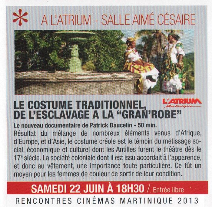 Rencontre Cinéma Martinique 2013 pour le film