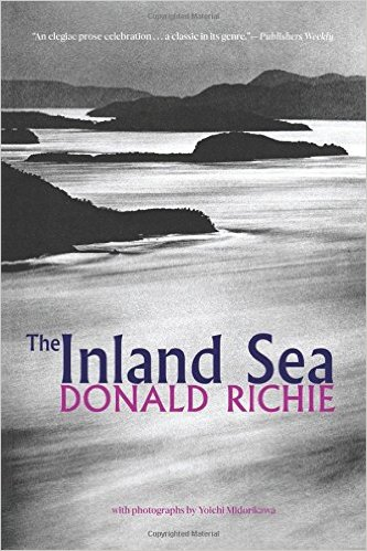 Japan Travelogues: The inland sea by Donald Richie