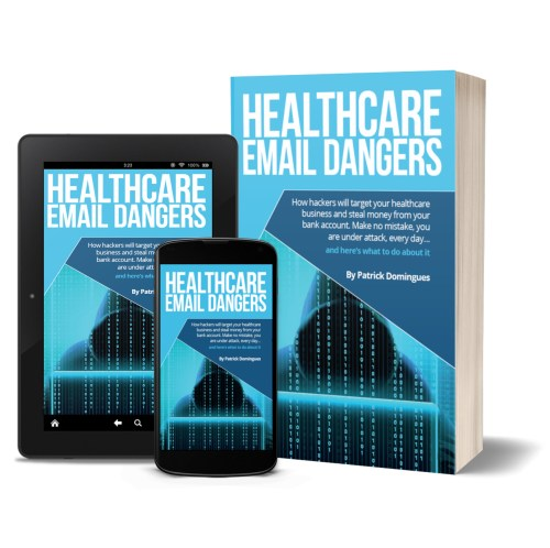 Healthcare Email Dangers