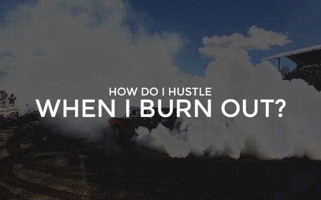 BurnOut Hustle