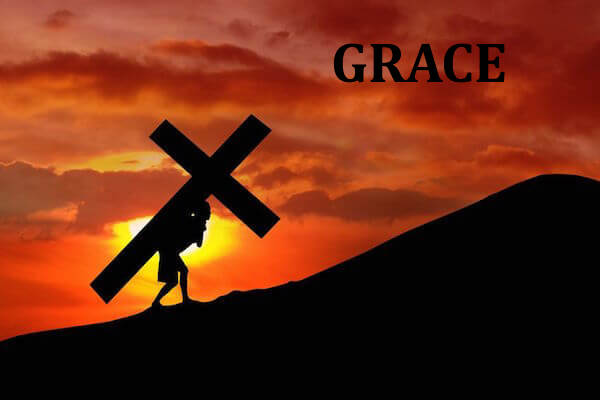 Definition of grace, Jesus carrying His cross
