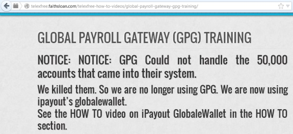"The FaithSloan Blog bizarrely announces that TelexFree has ""killed"" GPG, a payment processor."