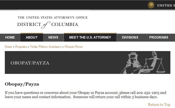 This note concerning OboPay and Payza is appearing on the website of U.S. Attorney Ronald C. Machen Jr. of the District of Columbia this morning.
