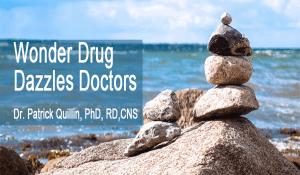 Wonder Drug Dazzles Doctors