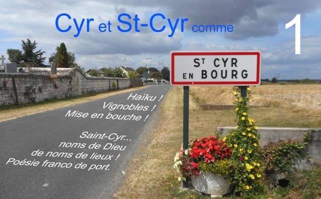 Cyr et Saint-Cyr comme à Saint-Cyr-en-Bourg