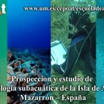 Prospección y estudio de arqueología subacuática de la Isla Fenicia de Adentro – Mazarrón – España (4 de septiembre al 18 de septiembre 2016)