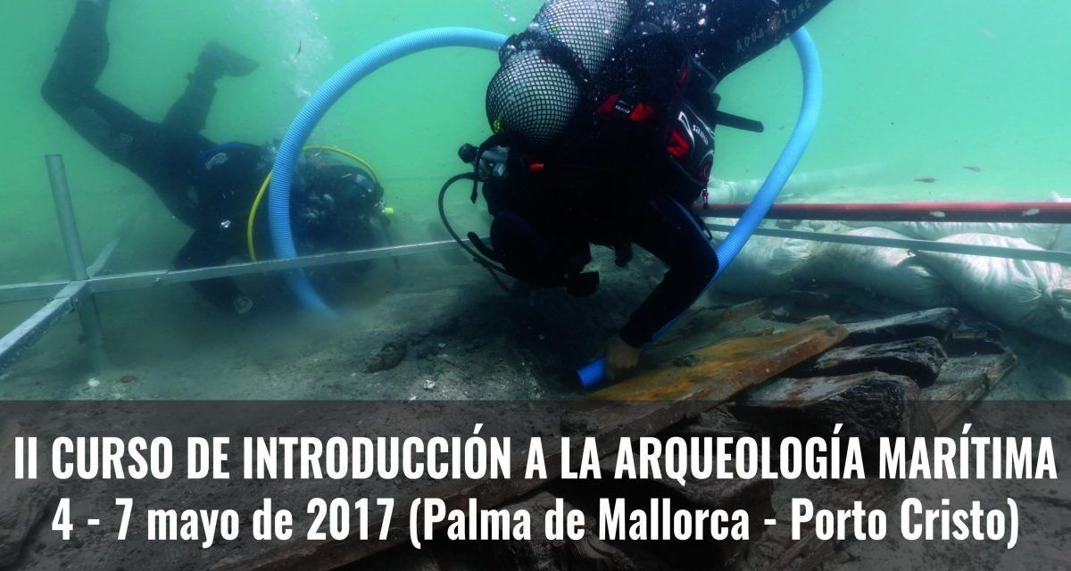 Curso de Introducción a la Arqueología Marítima (2ª Edición)