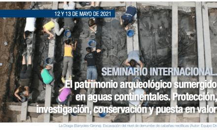 SEMINARIO INTERNACIONAL. El patrimonio arqueológico sumergido en aguas continentales.