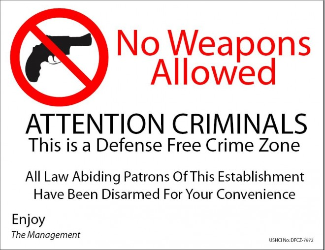 A gun free zone sign with added commentary of how ridiculous the proposal is.