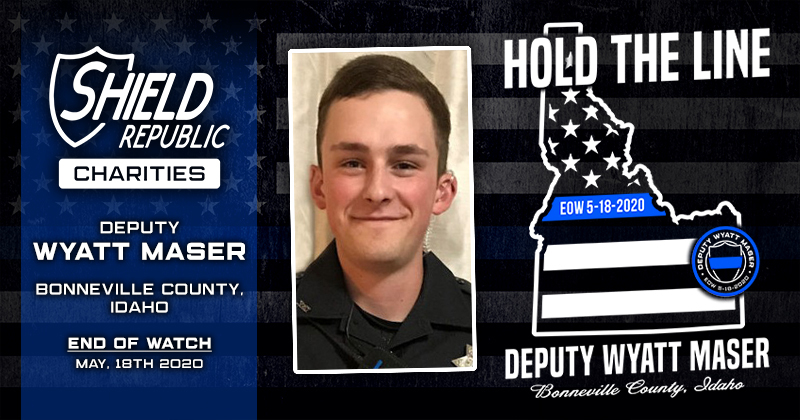 Wyatt Maser, Deputy Sheriff Bonneville Co. Idaho donation