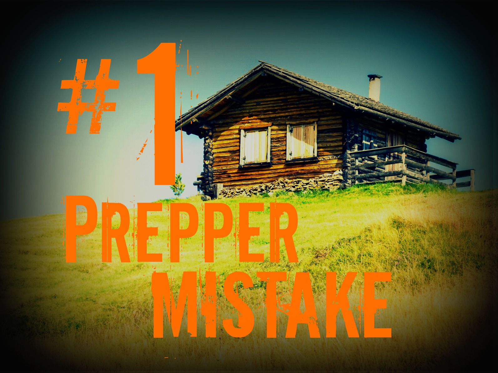 The BIGGEST Mistake Preppers Make