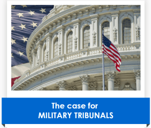 Case for military tribunals
