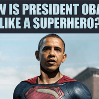 How is President Obama Like a Superhero?