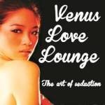 Venus Love Lounge – 3rd Rd