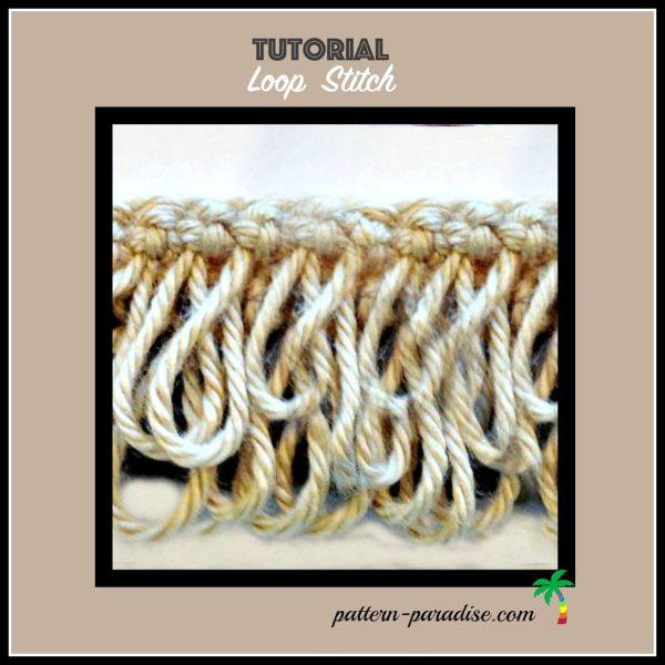 Tutorial: Loop Stitch Crochet