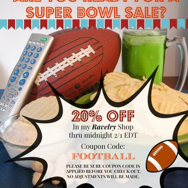 CROCHET PATTERN SALE – SUPER BOWL SUNDAY!