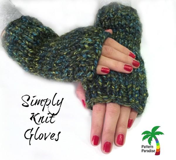 Free Knit Pattern Simply Knit Gloves Pattern Paradise