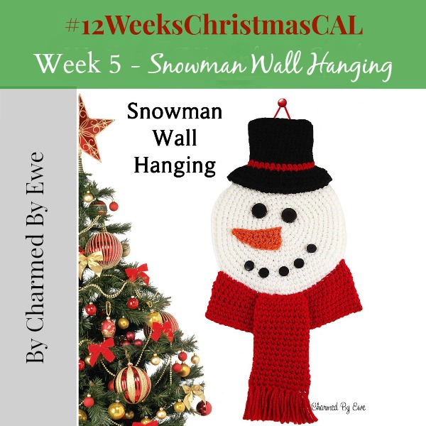 12 weeks of christmas blog hop CAL Snowman Wallhanging