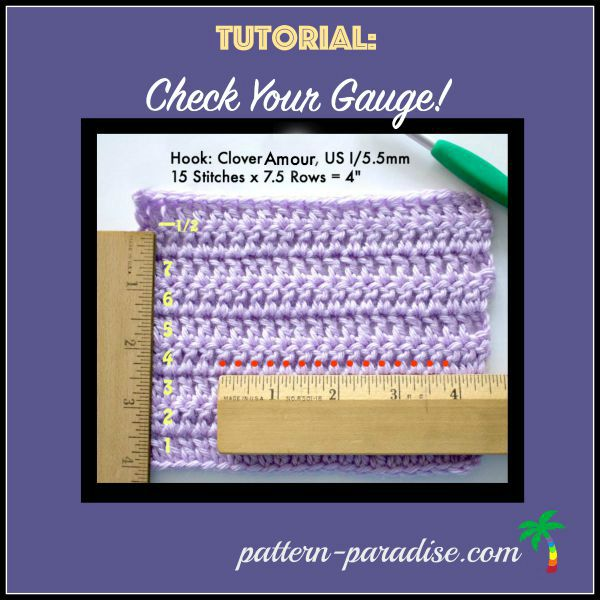 Tutorial: Crochet Gauge – Does Size Matter?
