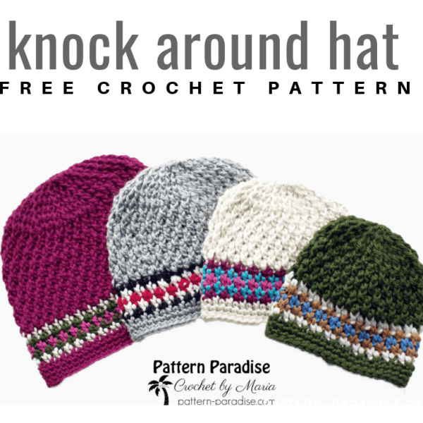 Free Crochet Pattern: Knock Around Hat