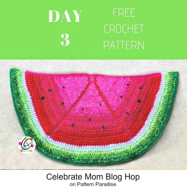 2019 Celebrate Mom Blog Hop – Day 3 Sweet Watermelon Mat