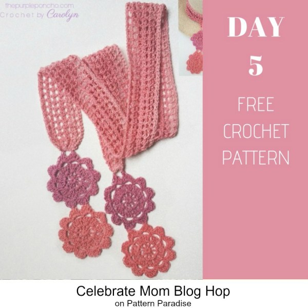 2019 Celebrate Mom Blog Hop – Day 5 Floral Scarf