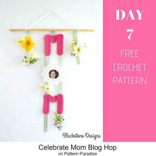 2019 Celebrate Mom Blog Hop – Day 7 Mom Wall Hanging