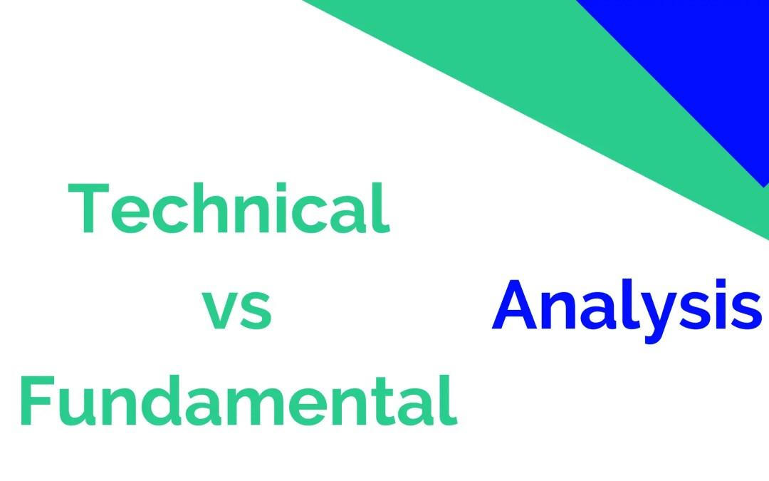 Technical Analysis vs Fundamental Analysis