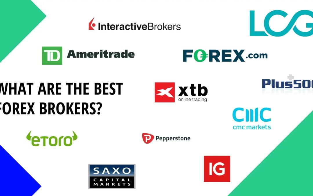 11 Best Forex Brokers & Trading Platforms [2021 Extensive Reviews]