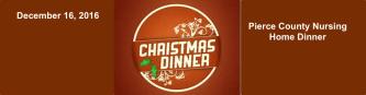Pierce County Nursing Home Christmas Dinner