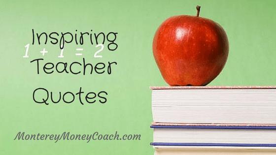 Inspiring Teacher Quotes - blog post by Award-Winning Financial Coach Patti Fagan