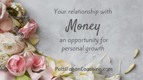 Your relationship with Money - an opportunity for personal growth blog post