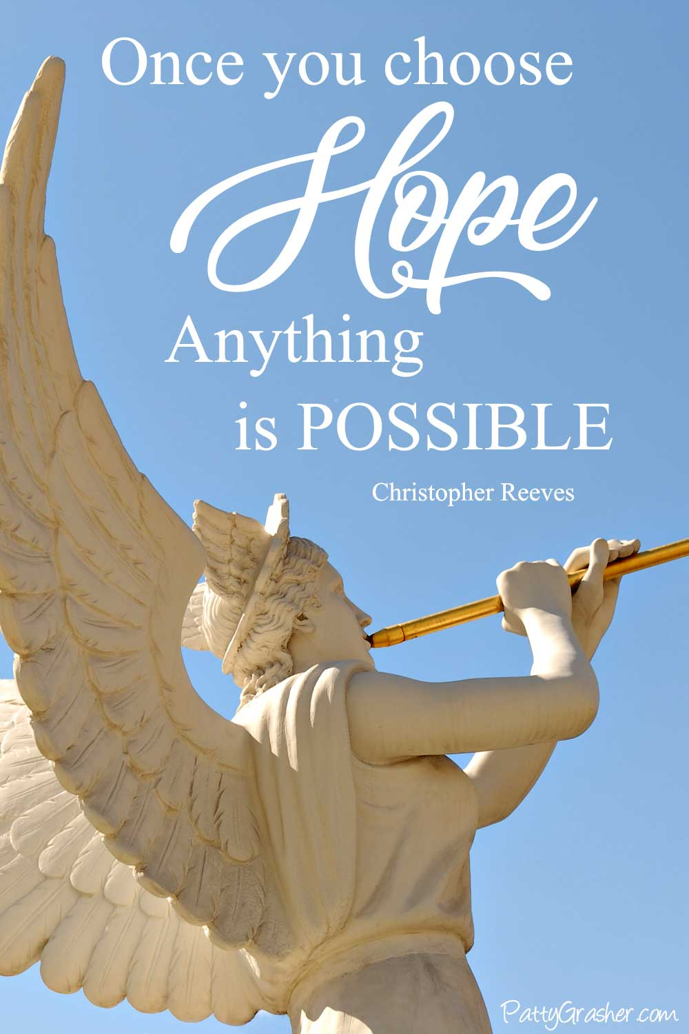 "Angel playing trumpet - Text overlay is ""Once you choose hope anything is possible,"" by Christopher Reeves"