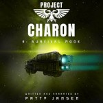 Project Charon 3: Survival Mode by Patty Jansen