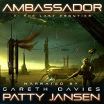 Ambassador 7: The Last Frontier by Patty Jansen