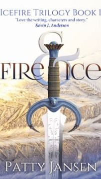 Fire & Ice – part 1 of the Icefire Trilogy