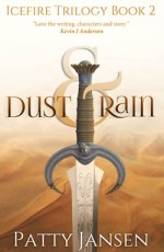 Dust & Rain by Patty Jansen