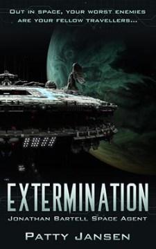 Extermination – Space Agent Jonathan Bartell