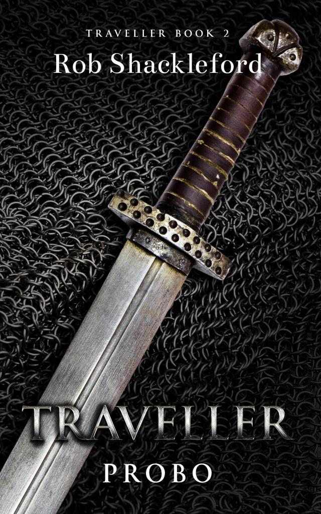 Traveller Probo book cover: The background feature black chainmail and with a dagger on top of it. The hilt of the dagger is brown and gold, and the dagger as a whole has an antiquated look to it. The title of the book is typed in white lettering.