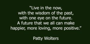 quote by Patty Wolters future